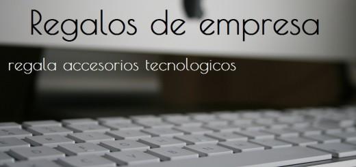 regalos-de-empresa-tecnologia